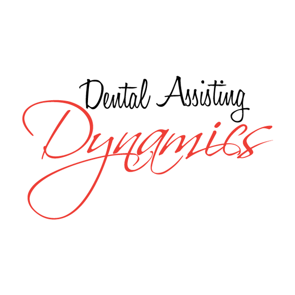 Dental Assisting Dynamics